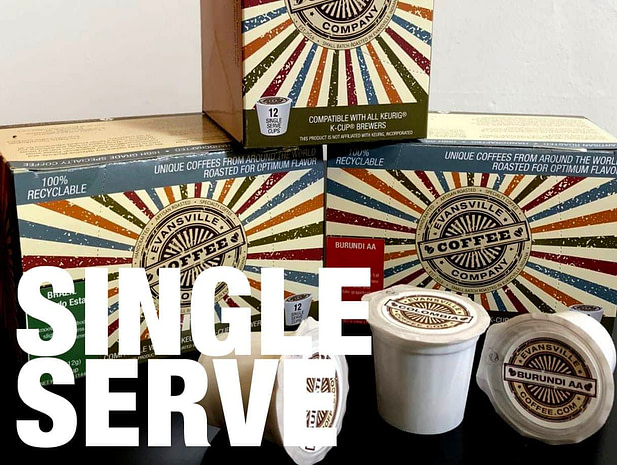 Evansville Coffee Single Serve K Cups